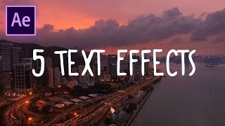 5 Great Text Effects in Adobe After Effects CC (Wiggle, Flicker & more animations) (How to Tutorial)