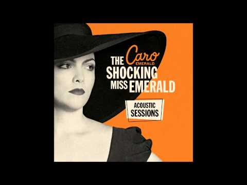 Caro Emerald - I Belong To You (Acoustic)