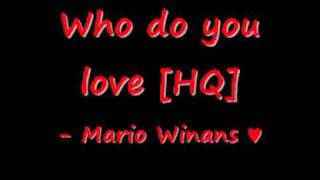 Mario - Who do you love [HQ]