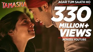 Agar Tum Saath Ho - Audio Song - Tamasha