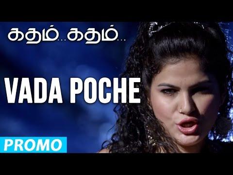 Vada Poche - Katham Katham | Promo Song | Feat., Remya Nambeesan