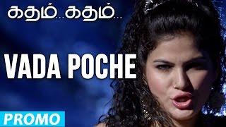 Vada Poche Song - Katham Katham
