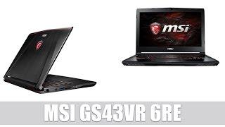 MSI GS43VR 6RE Phantom Pro Gaming Notebook mit GTX 1060 Grafikkarte