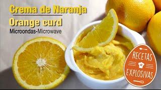 Crema de Naranja - Orange curd - Recetas Explosivas