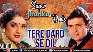 Tere Dard Se Dil - Super Jhankar Beats | Deewana | Rishi Kapoor & Divya Bharti | Bollywood Sad Songs