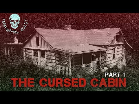 The Cursed Cabin Ghost Hunt