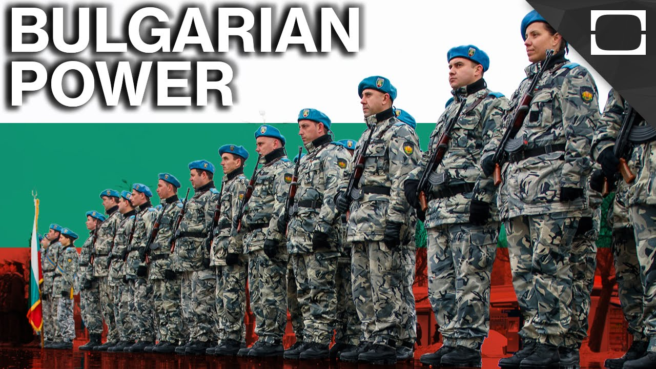 How Powerful Is Bulgaria? thumbnail