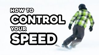 How To Control your Speed / Beginner Snowboarding Tutorial