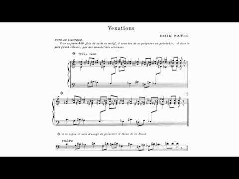 Erik Satie ~1893~ Vexations