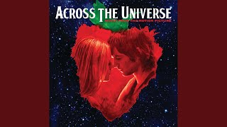 """It Won't Be Long (From """"Across The Universe"""" Soundtrack)"""