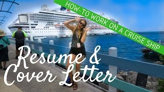 How To Work on a Cruise Ship: Resume and Cover Letter