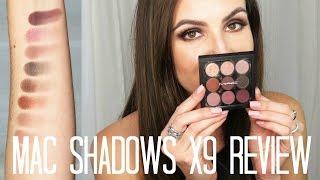 MAC Eyeshadows X9 Review + Demo