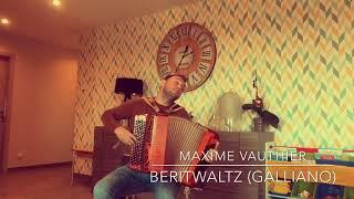 Beritwaltz (Richard Galliano)- Maxime Vauthier