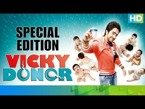 Vicky Donor - Special Edition | Ayushmann Khurrana, Yami Gautam & Annu Kapoor