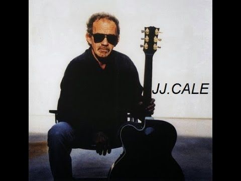 "JJ.CALE ""I Got The Same Old Blues ""!"
