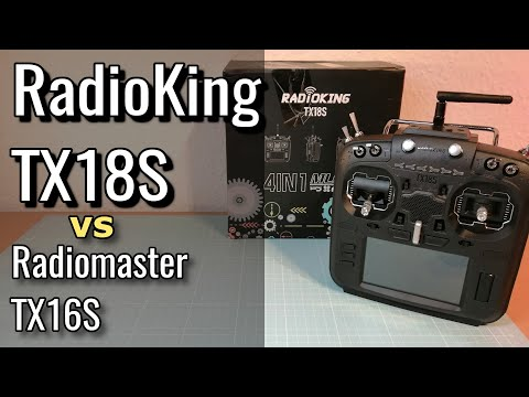 RadioKing TX18S vs Radiomaster TX16S