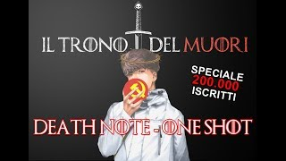 DEATH NOTE ONE SHOT - SPECIALE 200K