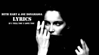 Beth Hart & Joe Bonamassa - If I Tell You I Love You +LYRICS