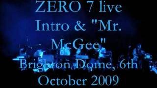 "Zero 7 @ Brighton Dome - ""Mr.McGee"""