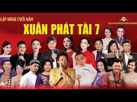 Hài Tết Xuân Phát Tài 2017 Full Show 4 tiếng