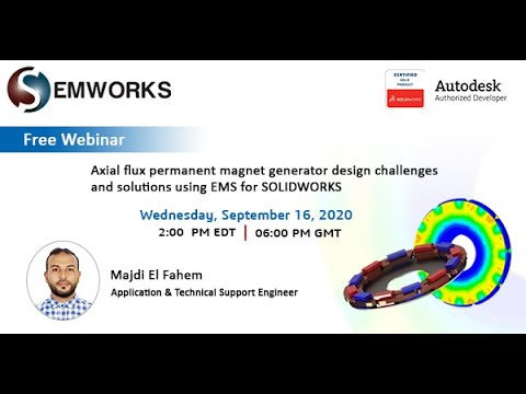 [Webinar]-Axial flux permanent magnet generator design challenges & solutions for SOLIDWORKS