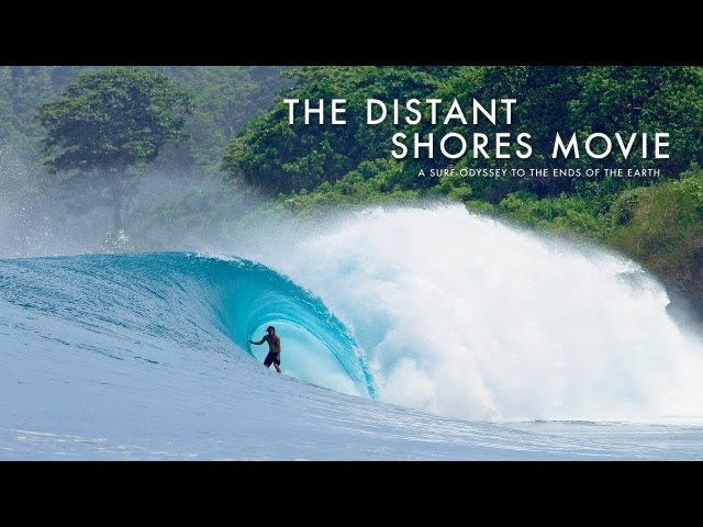 SURFER - The Distant Shores Movie