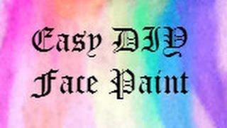 Easy DIY Face Paint