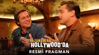 Bir Zamanlar... Hollywood'da / Once Upon A Time In Hollywood Türkçe Altyazılı Fragman