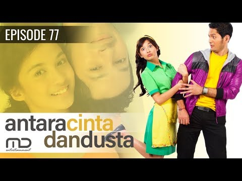 Antara Cinta Dan Dusta - Episode 77