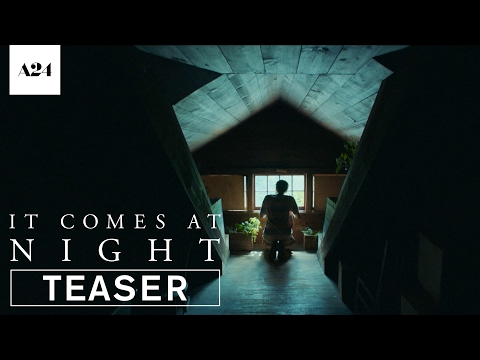 It Comes at Night (Teaser)