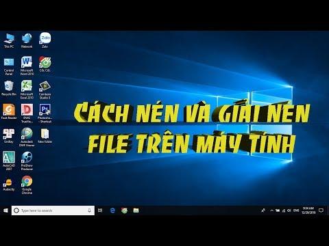 Cách nén và giải nén file trên máy tính