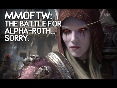 MMOFTW - Battle for Alpha-roth (Sorry.)