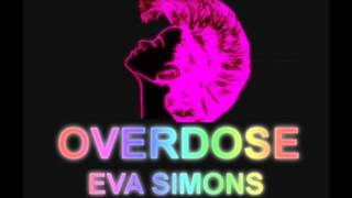 Eva Simons - Overdose (Audio)