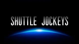 Shuttle Jockeys: Trailer