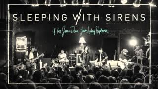 Sleeping With Sirens - 'If I'm James Dean, You're Audrey Hepburn' (Full Album Stream)