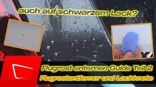 Flugrost entfernen - Flugrostentferner und Reinigungsknete - Flugrost auf schwarzem Lack?