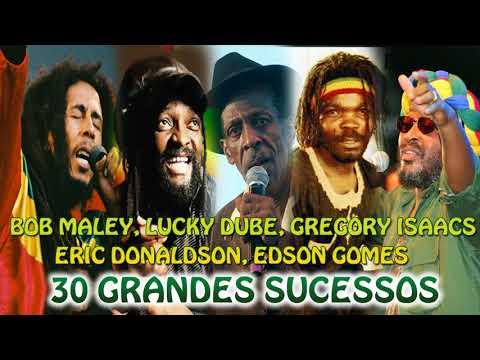 BOB MARLEY LUCKY DUBE GREGORY ISAACS ERIC DONALDSON EDSON GOMES – 30 GRANDES SUCESSOS FULL ALBUM