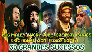 BOB MARLEY LUCKY DUBE GREGORY ISAACS ERIC DONALDSON EDSON GOMES – 30 GRANDES SUCESSOS FULL ALBUM