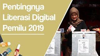 Literasi Digital Penting untuk Pemilih Pemilu 2019