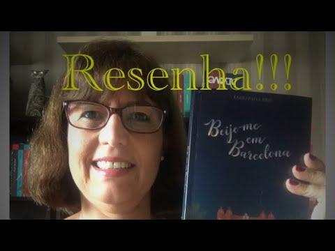 Resenha: Beije-me em Barcelona/ Fábio Paiva Reis
