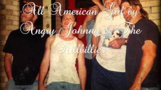 All American Girl - Angry Johnny & The Killbillies