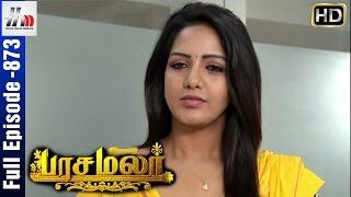 Pasamalar Tamil Serial | Episode 873 | 24th August 2016 | Pasamalar Full Episode | Home Movie Makers