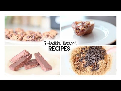 Video 3 Healthy Dessert Recipes!