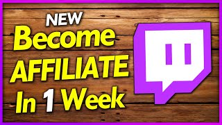 How To GET AFFILIATED ON TWITCH In 2020: Beginner's guide to becoming a Twitch Affiliate in 1 WEEK!