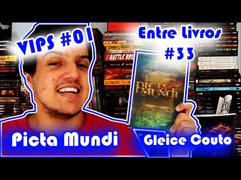 Entre Livros #33 - Picta Mundi [Gleice Couto] [VIPS #01] | Entre Livros