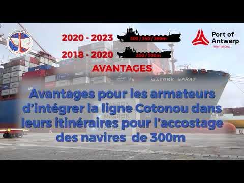 Les Premiers mastodontes des mers au Port de Cotonou grâce à l'accompagnement financier et technique de Enabel et du Port International d'Anvers (PAI)