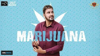 MARIJUANA - Veet Baljit Ft. Deep Jandu (Official Song) Latest