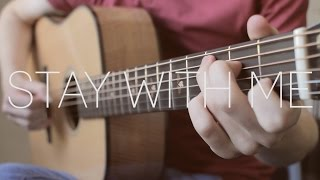 Sam Smith - Stay With Me - Fingerstyle Guitar Cover by James Bartholomew