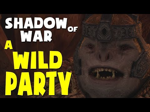 Shadow of War Funny Moments - A WILD PARTY