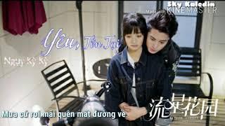 [LỜI VIỆT] Yêu, Tồn Tại《爱,存在》Ngụy Kỳ Kỳ (魏奇奇) OST Vườn Sao Băng 2018 (流星花园 2018)